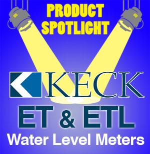 Product Spotlight Keck ET & ETL Water Level Meters