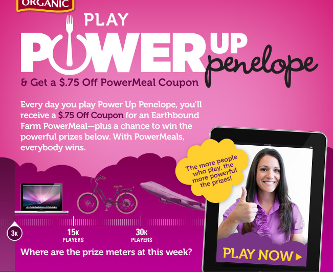 Play Power Up Penelope & Get a $.75 Off PowerMeal Coupon.