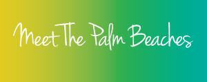 Meet The Palm Beaches