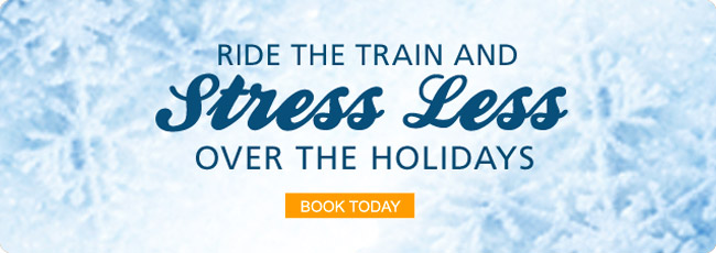 Ride the train and stress Less over the holidays