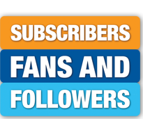 Subscribers, Fans, & Followers