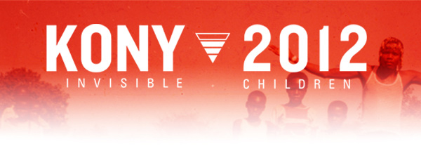 KONY 2012 - INVISIBLE CHILDREN