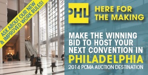 Make The Winning Bid To Host Your Next Convention in Philadelphia. 2014 PCMA Auction Destination