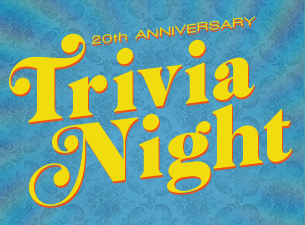6/18: 20th Anniversary Trivia Night