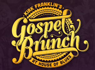 Kirk Franklin's Gospel Brunch at House of Blues
