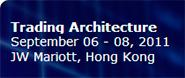 Trading Architecture Asia 2011