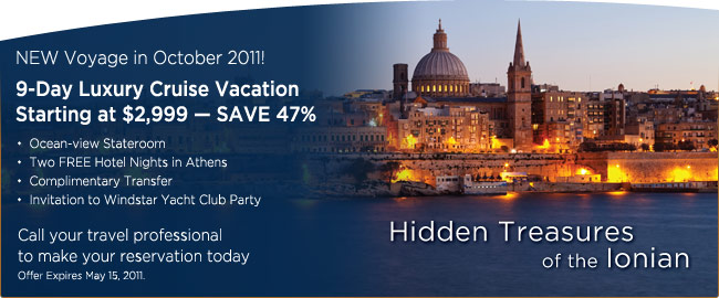 Hidden Treasures of the Ionian. New voyage in October 2011. 9-day luxury cruise vacation starting at $2,999 - save 47%