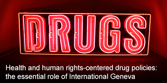 International Geneva and the International Drug Control System