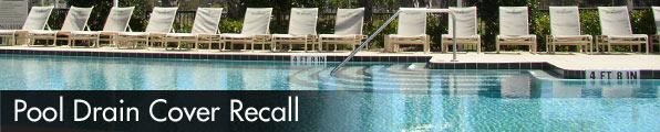 Pool Drain Cover Recall