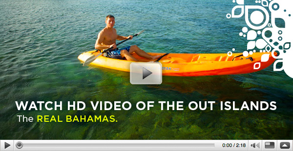 Watch HD Video of the Out Islands - the REAL BAHAMAS.