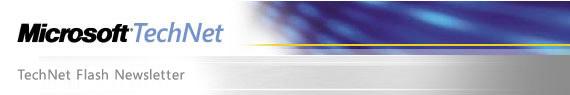 Microsoft TechNet Biweekly     Newsletter
