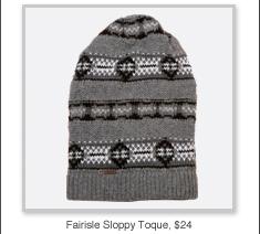 Fairisle Sloppy Toque, $24