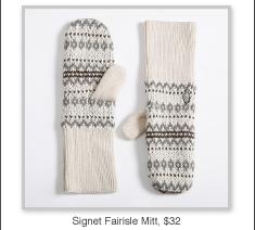 Signet Fairisle Mitt, $32