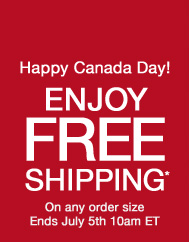 Happy Canada Day! Enjoy Free Standard Shipping* On any order size Ends July 5th 10am ET.