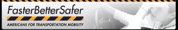FasterBetterSafer - Americas for Transportation Mobility