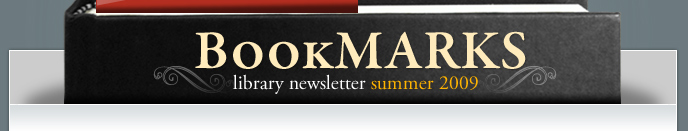 BookMarks Library Newsletter - Summer 2009