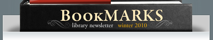 BookMarks Library Newsletter - Winter 2010