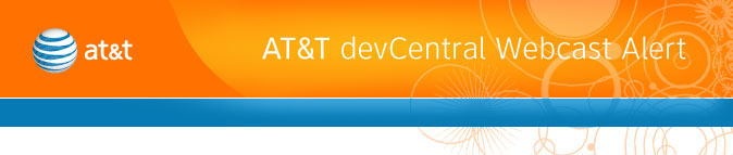 AT&T devCentral Newsletter