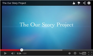 Our Story Project video