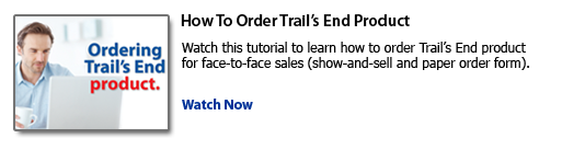 How to order Trail's End product
