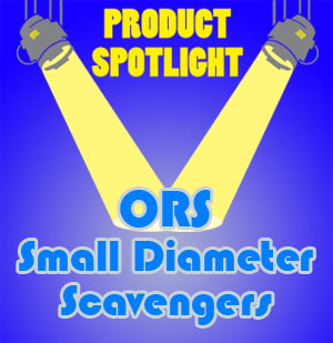 ORS Small Diameter Scavengers