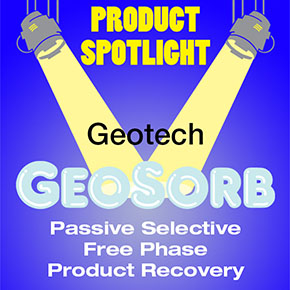 Geotech GeoSorb Passive Selective Free-Phase Product Recovery
