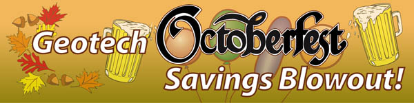 Geotech Octoberfest Savings Blowout