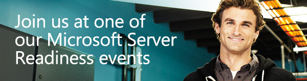 Join us at one of our Microsoft Server Readiness events