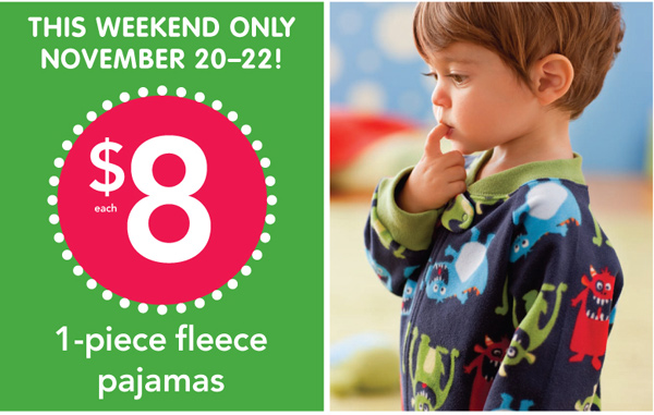 $8 one-piece fleece pajamas - this weekend only November 20-22!