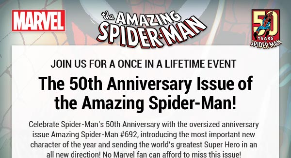 The 50th Anniversary Issue of The Amazing Spider-Man!