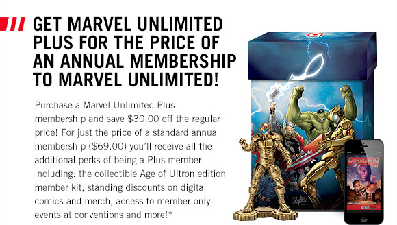 Get Marvel Unlimited Plus for the price of Marvel Unlimited!