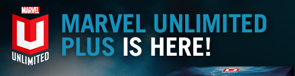 Marvel Unlimited Plus is here!