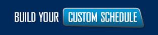 Build Your Custom Schedule