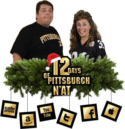 12 Days of Pittsburgh N'at