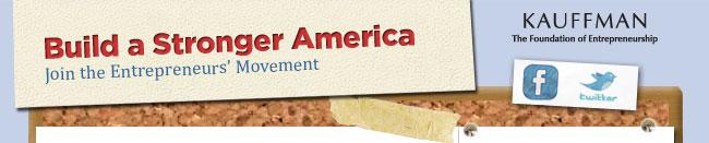 Build a Stronger America - Join the Entrepreneurs' Movement