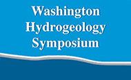 Washington Hydrogeology Symposium
